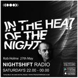 Nightshift Radio 27th May 2017 - Rob Holme