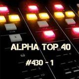 Alpha Top 40 #430 - 1