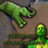 Pot-Au-Lait Mixtape #2 (Feb' 17)