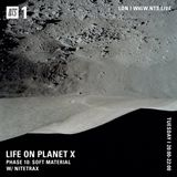 Life On Planet X - 4th July 2017