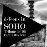 d-feens in SOHO SOPOT '16 - Tribute to  86 -  Part 1 Basement