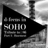 d-feens in SOHO SOPOT '16 - Tribute to  86 -  Part 1 Basement