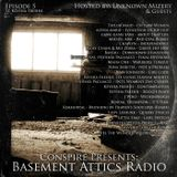 Basement Attics Radio Episode 5 Hosted by Unknown Mizery & Guests