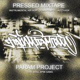 Pressed Mixtape