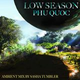 Low Season Phu Quoc