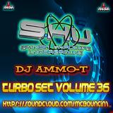DJ AMMO T TURBO SET 36 206 BPM MIX 5TH AUGUST 2019