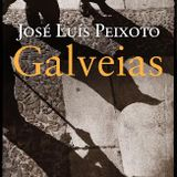 Galveias # José Luís Peixoto