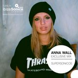 ANNA WALL - EXCLUSIVE MIX