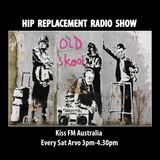 Sat 13/12/14 - Hip-Replacement Radio Show - Old Skool House