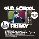 @DJTMDUK Old School Friday Party Mix