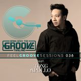 FEEL GROOVE SESSIONS 038 Feat DJ TONG APOLLO