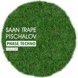 Saan Trape & Pischalov - Phase techno (podcast 009) [MWR]
