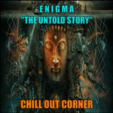 """Enigma - """" The Untold Story """""""