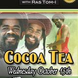 Culture Cafe Roots Radio with Ras Tom I Big up Radio Special Guest Cocoa Tea