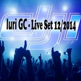 Iuri GC - Electro Vocal Live SET december/2014