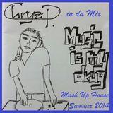 Chryz P. in da Mash Up House Summer 2014 Mix