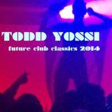 Todd Yossi - 2014 (Future Club Classics)