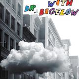 Dreaming with Dr. Bigelow
