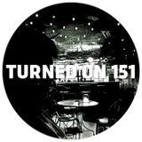 Turned On 151: Recloose, Universo, Phrased, Lizards, G. Markus, The NG9 Project