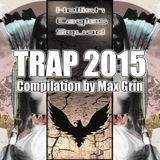 Hellish Eagle - Trap 2015 [Compilation by Max Grin]