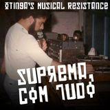 Otinga's Musical Resistance - Suprema, Com Tudo