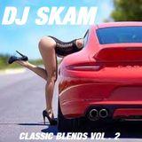DJ SKAM - CLASSIC BLENDS VOL. 2