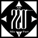 Mixed By Blick - Mix 024 - All 720 Degrees Mix Part 1 - All The A Sides