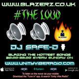 DJ Safe-D - #TheLoudShow - Unity Vibe Radio - Sunday 12-11-17 (8-10 PM GMT)