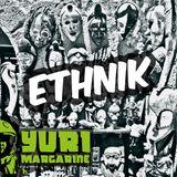 Ethnik Summer 2014 - Yuri Margarine