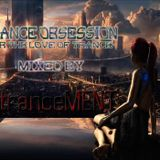 Trance Obsession - Episode 4 - ENtranceMENT
