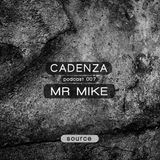 Cadenza | Podcast  007 Mr. Mike (Source)