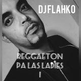 REGGAETON PA LAS LADIES #01
