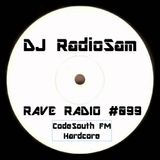 RadioSam presents RAVE RADIO #099. Recorded LIVE on Code South FM 88.2 FM, 10/04/2019