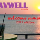 Davwell presents WELCOME SUMMER 2017 EDITION