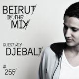 BITM #255 Djebali guestmix