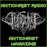 Antichrist Radio: Show 23 : Death Metal / Doom / Hardcore