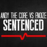 Andy the core vs F. Noize @ Toxic sickness Radio - 01 - 07 - 2013