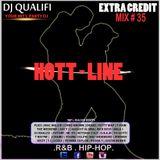 DJ QUALIFI_EXTRA CREDIT_MIX#35:HOTT-LINE