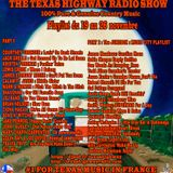 The Texas Highway Radio Show 2017 N°47