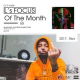 L's FOCUS Of The Month (Nov, 2017)