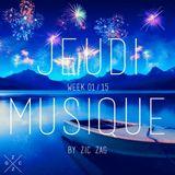 Jeudi Musique // Week 01.15 by Zic Zag