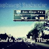 Road to San Diego- WestCoast Weekender Mix