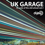 D-Jaw - UK Garage Vol.1 (Sounds of the Old School)