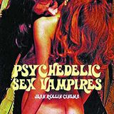 Psychedelic Sex Vampires