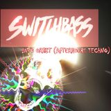 SWITCHBASS-INTO ORBIT (AfterHours Techno Mix)