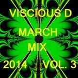 Viscious D - March Mix 2014 Vol. 3