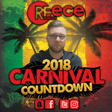 @DJReeceDuncan - CARNIVAL COUNTDOWN 2018