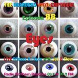 The Hoarders' Vinyl Emporium 88 - 'Eyes'