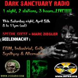 DARK SANCTUARY RADIO 4-5-14 GUEST: Marc Ziegler (SEELENNACHT)