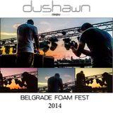 Dushawn - foamfest 2014 set